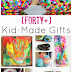 40+ Gifts Kids can Make {that Grown Ups will Really Use}