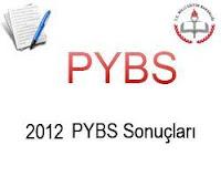 2012 PYBS Sonuçları Ne Zaman Açıklanacak,pybs 2012 sonuçları ne zaman hangi tarihte açıklanacak,2012 pybs 5.6.7.9.10.11 sınıf pybs sonuçları ne zaman açıklanır,5. sınıf pybs sonuçları ne zaman açıklanacak 2012,2012 6. sınıf pybs sonuçları ne zaman açıklanacak,7. 9. 10 11. sınıf pybs sonuçları ne zaman açıklanacak 2012