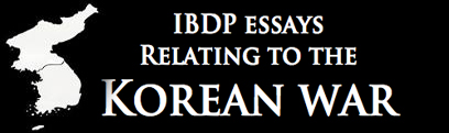 extended essay korean war A summary of chinese intervention in 's the korean war (1950-1953)  perfect  for acing essays, tests, and quizzes, as well as for writing lesson plans  the  chinese had become excellent fighters during their extended civil war and their.