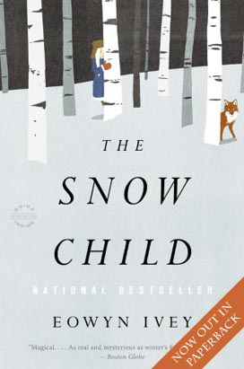 Sarah Laurence: The Snow Child by Eowyn Ivey