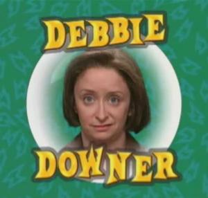 debbie_downer_1.jpg