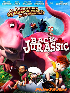 Về Thời Khủng Long - Back To The Jurassic