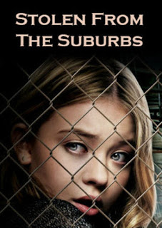 Watch Stolen from the Suburbs (2015) movie free online