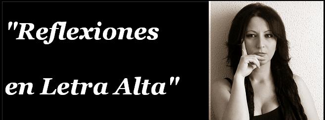 Reflexiones en Letra Alta