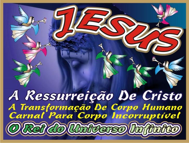 A Ressurreição de Jesus Cristo