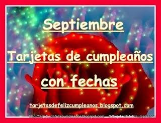 Septiembre . Tarjetas de cumpleaños con fechas