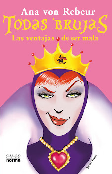 """"""" Todas Brujas: Las ventajas de ser mala"""""""