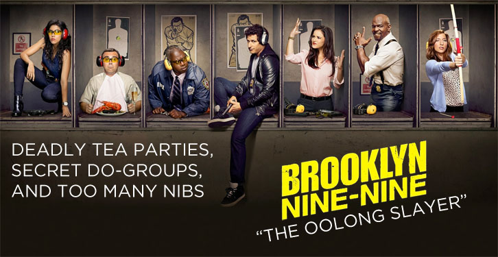 Brooklyn Nine-Nine - The Oolong Slayer - Review