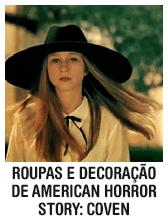 Roupas e decoração de American Horror Story: Coven