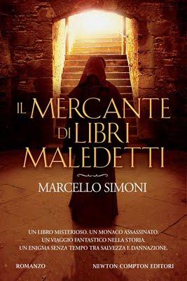 Il mercante di libri maledetti di Marcello Simoni
