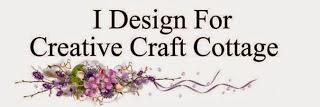 Creative Craft Cottage Challenge DT Member