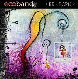 Ecoband Reborn