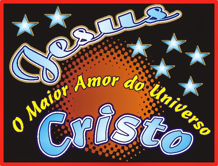 O Maior Amor Do Universo Jesus