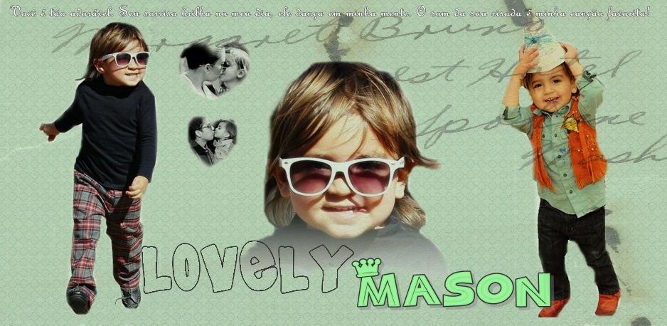 Lovely Mason