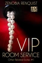 <i>VIP ROOM SERVICE</i><br>By Zenobia Renquist