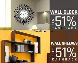 Extra 51% Cashback on Bedsheets, Clocks & Wall Shelves
