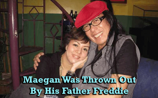 Maegan Was Thrown Out By His Father Freddie Aguilar