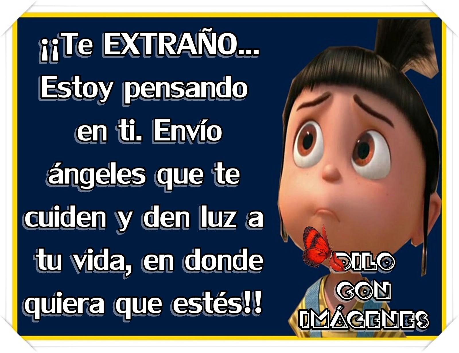 Te Extraño mucho!! ~ ♥ ♥DILO CON IMÁGENES♥ ♥