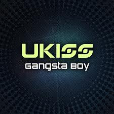 U-KISS - Gangsta Boy Lyrics