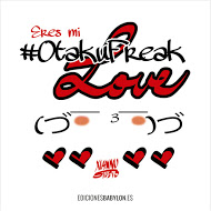 ¡Comprad Eres mi #OtakuFreak Love, malditos!