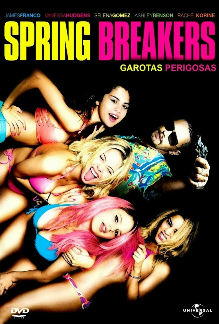 Spring Breakers: Garotas Perigosas – Dublado (2012)