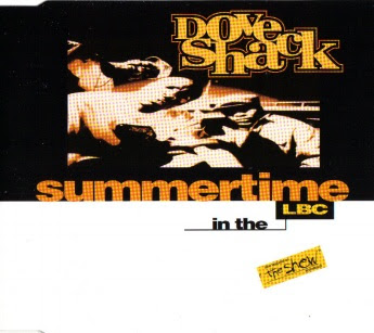 Dove Shack – Summertime In The LBC (CDM) (1995) (320 kbps)