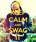 Photos Swag and Dope keep calm and swag it