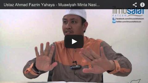 Ustaz Ahmad Fazrin Yahaya – Muawiyah Minta Nasihat Secara Terbuka, Perlembagaan Izinkan Demonstrasi