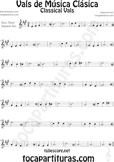Partitura de Vals de Música Clásica Fácil para Saxofón Soprano y Saxo Tenor by diegosax Classical Vals Sheet Music for Soprano Sax and Tenor Saxophone Music Scores
