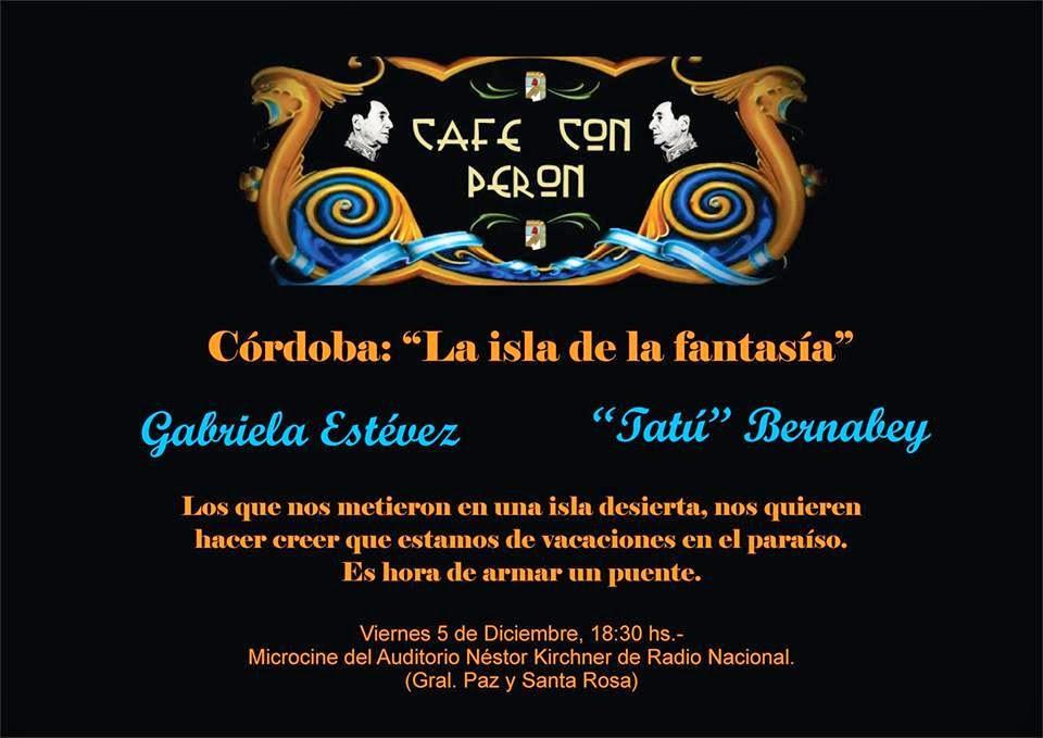 """Café con PerónCórdoba: """"La isla de la fantasía"""""""