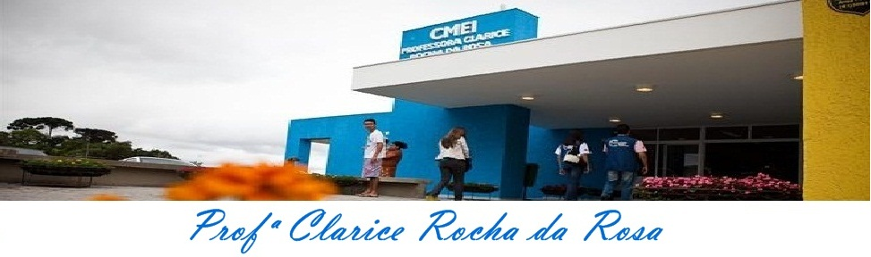 CMEI Clarice Rocha da Rosa
