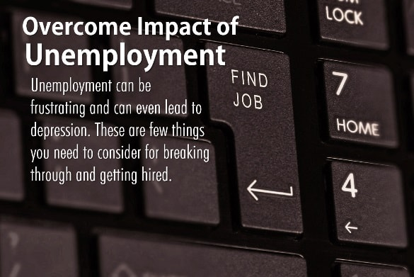 Overcome Impact of Unemployment