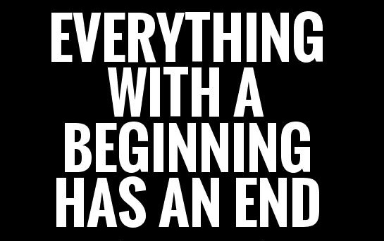All Things End!