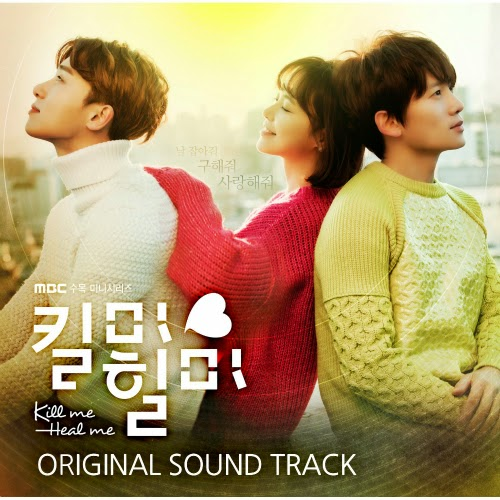 download mp3 full album various artist kill me heal me ost soundtrack kdrama