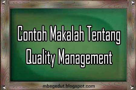 Contoh Makalah tentang Quality Management