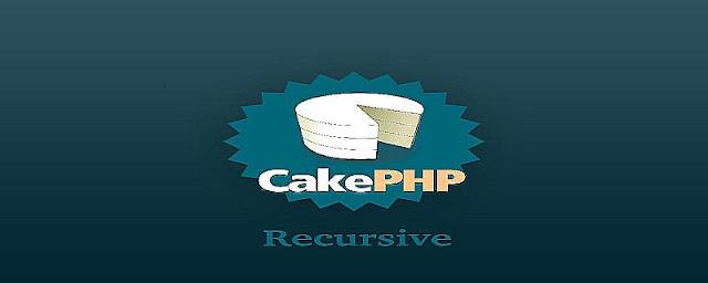 Recursive in CakePHP