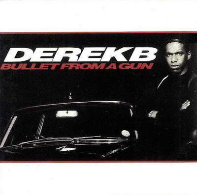 Derek B – Bullet From A Gun (EU Edition CD) (1988) (FLAC + 320 kbps)