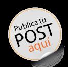 Publica tu post con nosotros