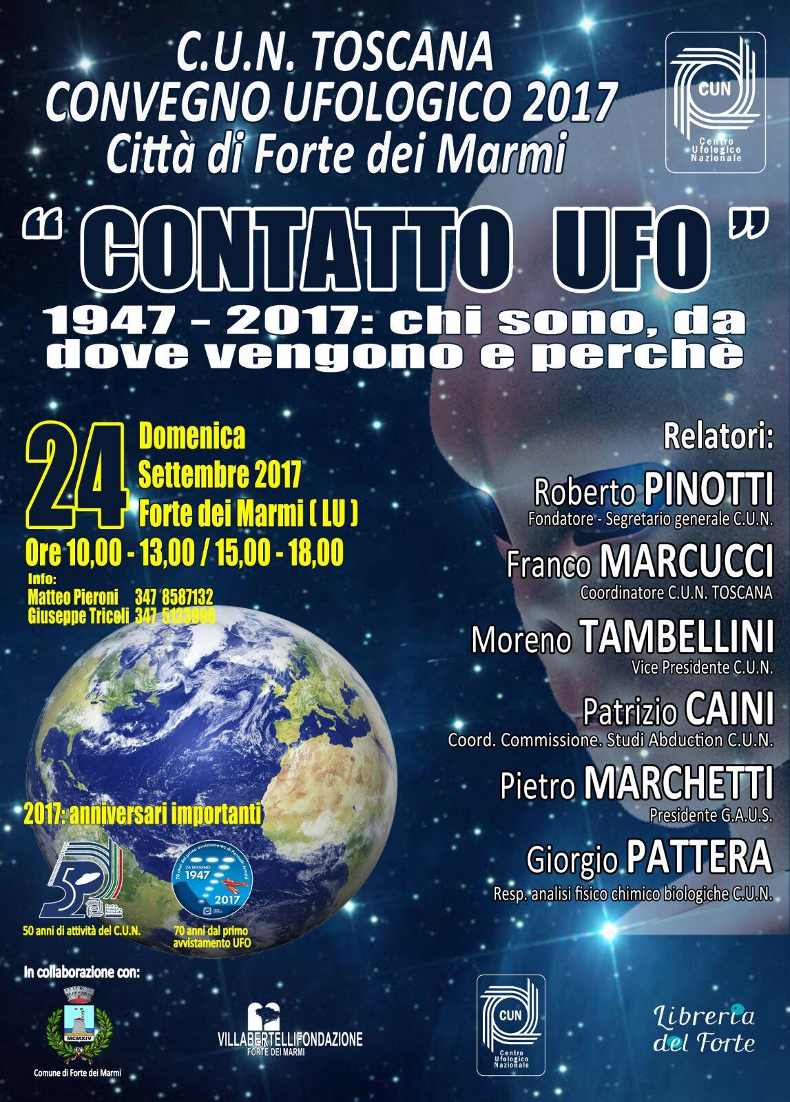 CONTATTO UFO - CUN TOSCANA CONVEGNO UFOLOGICO 2017 - CITTA' DI FORTE DEI MARMI