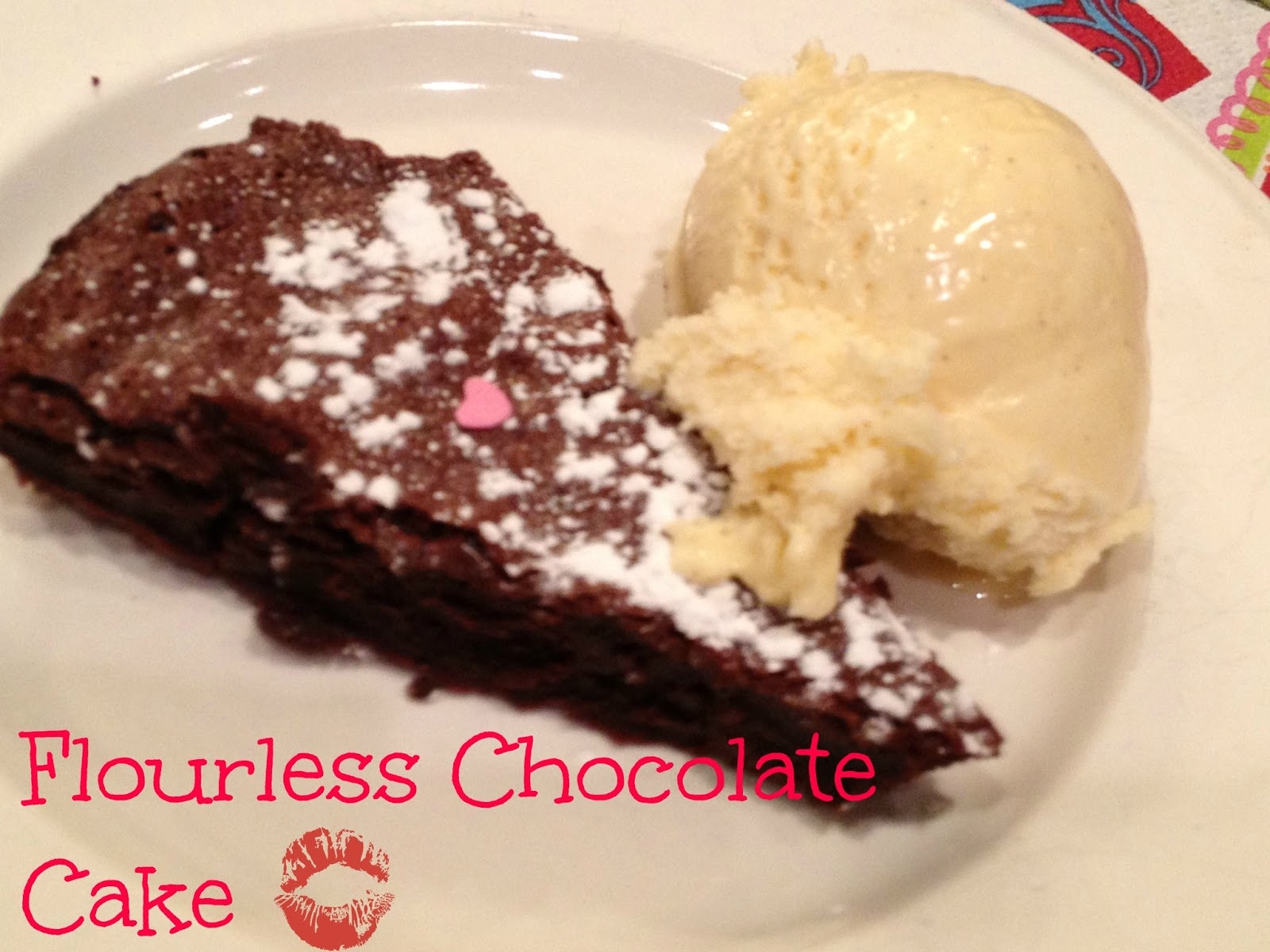 Valentine's Day or Date Night Recipe-Flourless Chocolate Cake - Close ...