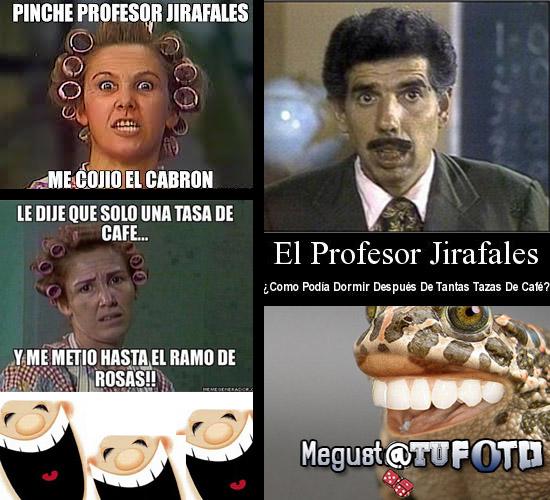 Profesor Jirafales me cojio y se fue pichirre