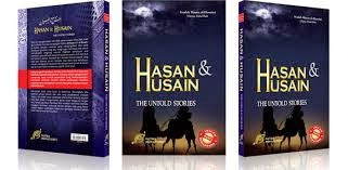 Hasan Dan Husain The Untold Stories (Buku Ahlu Sunnah)