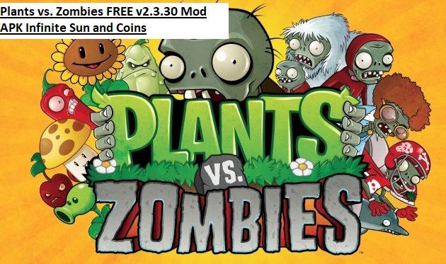 Plants vs. Zombies FREE v2.3.30 Mod APK Infinite Sun and Coins