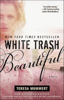 https://www.goodreads.com/book/show/18176562-white-trash-beautiful?from_search=true