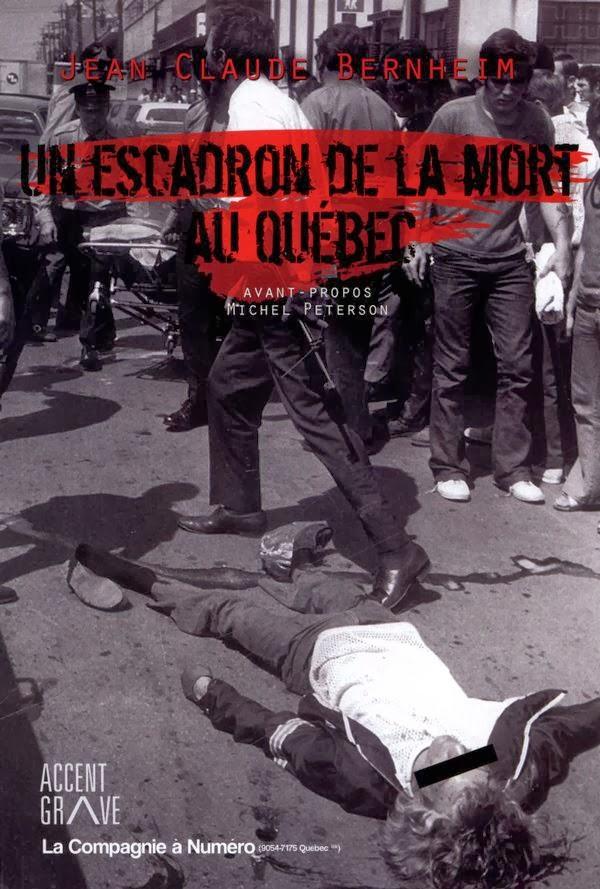 Un escadron de la mort au Québec