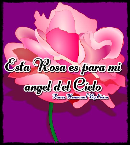 tarjetitas esta rosa es para mi angel del cielo
