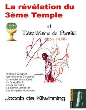 La révélation du 3ème Temple