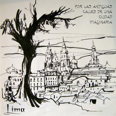 LIMA - Por las antiguas calles de una ciudad imaginaria
