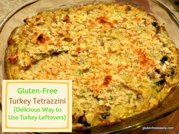 Shirley from GFE shared: Gluten Free Tetrazzini + 9 other Leftover Thanksgiving recipes