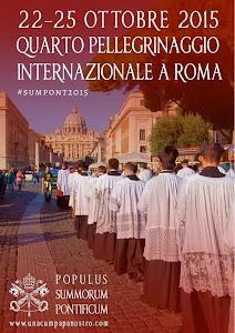 """IV PEREGRINATIO EXTRAORDINARIA 2015 --  """"Populus Summorum Pontificum"""""""